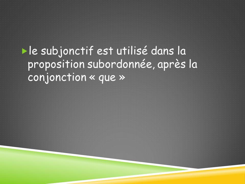 LA FORMATION DU SUBJONCTIF  pour former le subjonctif, il faut prendre le verbe à la 3 e personne du pluriel et enlever la terminaison « ent » ; puis on ajoute les terminaisons du subjonctif : je  enous  ions tu  esvous  iez il/elle  eils/elles  ent
