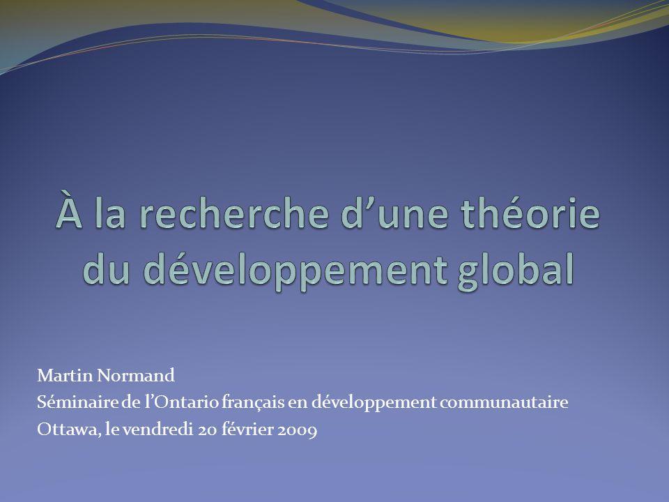 Martin Normand Séminaire de l'Ontario français en développement communautaire Ottawa, le vendredi 20 février 2009