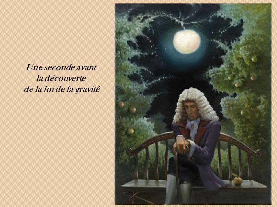 Une seconde avant la découverte de la loi de la gravité