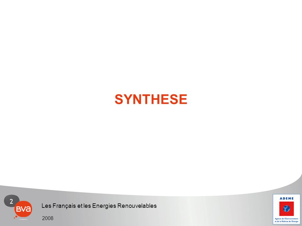 2 Les Français et les Energies Renouvelables 2008 SYNTHESE
