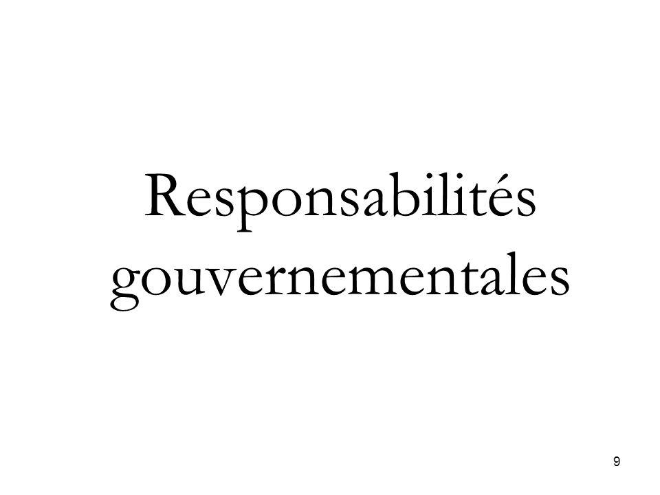 9 Responsabilités gouvernementales