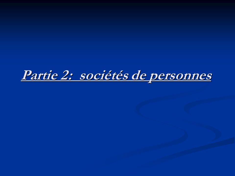 Partie 2: sociétés de personnes