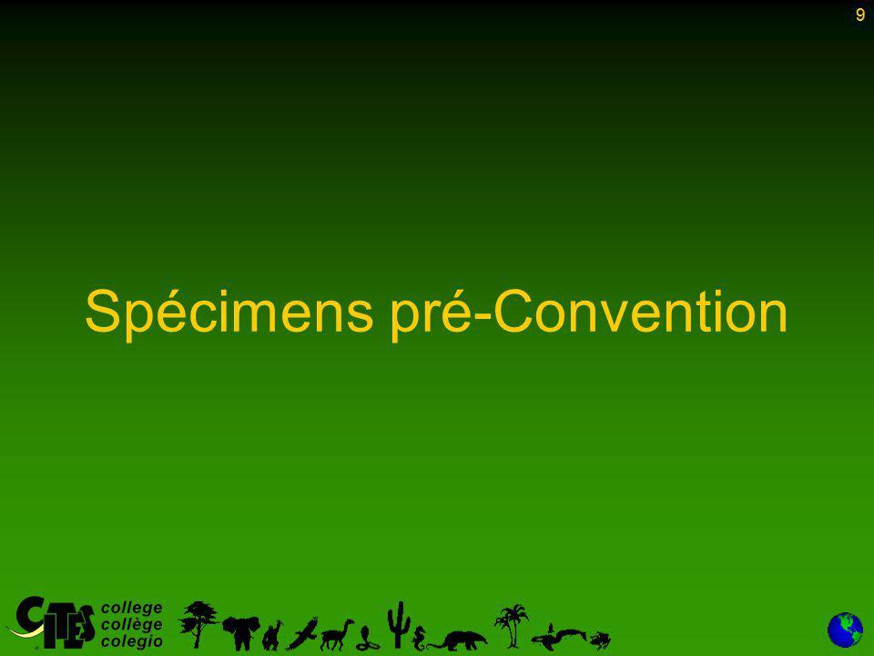 50 Spécimens élevés en captivité Il est essentiel que toutes les autorités CITES de toutes les Parties respectent les définitions et les dispositions relatives au commerce des spécimens élevés en captivité La fausse déclaration de source signalant un spécimen comme élevé en captivité est l'une des fraudes les plus courantes et les plus persistantes à la CITES 50