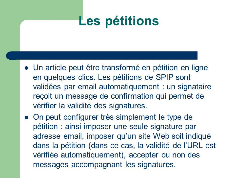 Les pétitions Un article peut être transformé en pétition en ligne en quelques clics.
