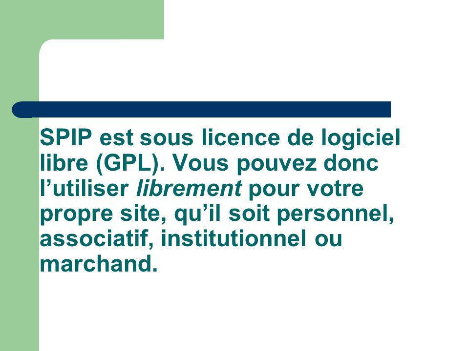 SPIP est sous licence de logiciel libre (GPL).