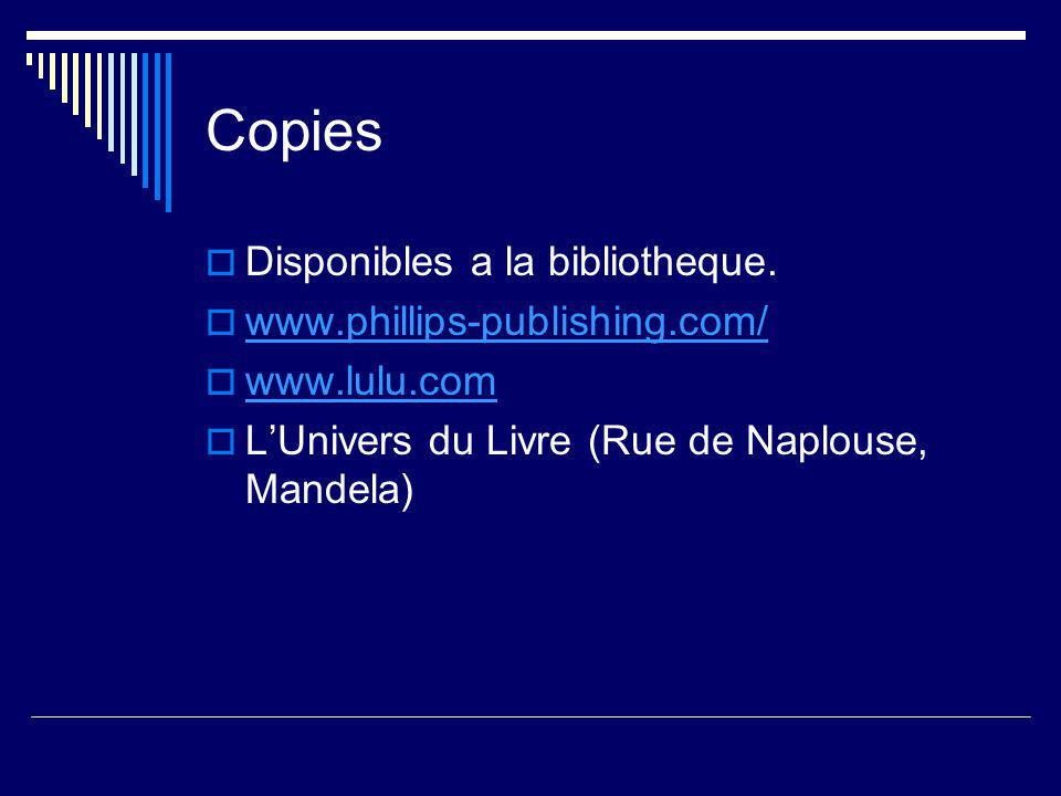 Copies  Disponibles a la bibliotheque.