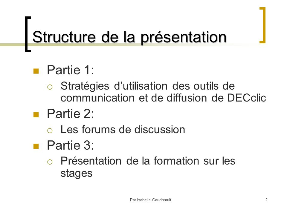 Par Isabelle Gaudreault13 Quelles sont les conditions gagnantes à la participation au clavardage.