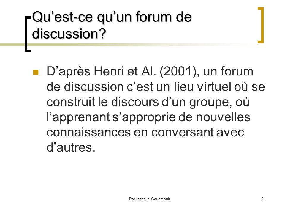 Par Isabelle Gaudreault21 Qu'est-ce qu'un forum de discussion.
