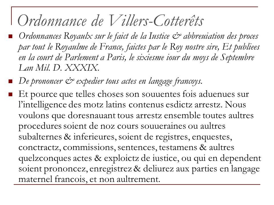 Ordonnance de Villers-Cotterêts Ordonnances Royaulx sur le faict de la Iustice & abbreuiation des proces par tout le Royaulme de France, faictes par l