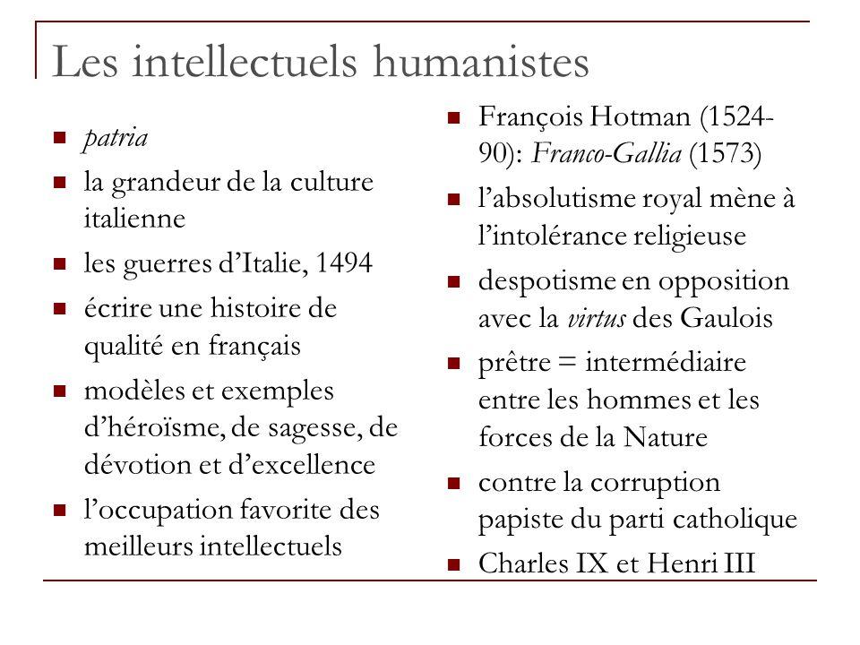 Les intellectuels humanistes patria la grandeur de la culture italienne les guerres d'Italie, 1494 écrire une histoire de qualité en français modèles