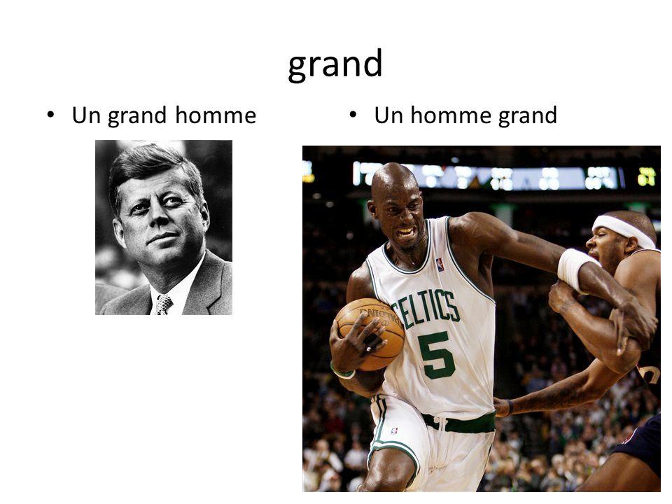 grand Un grand homme Un homme grand