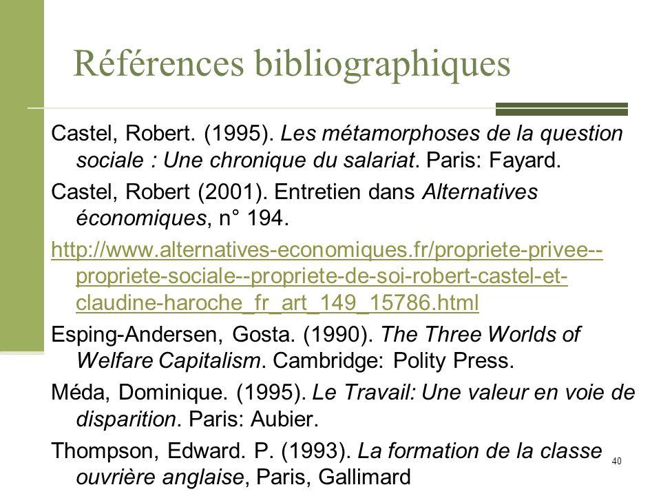 Références bibliographiques Castel, Robert. (1995).