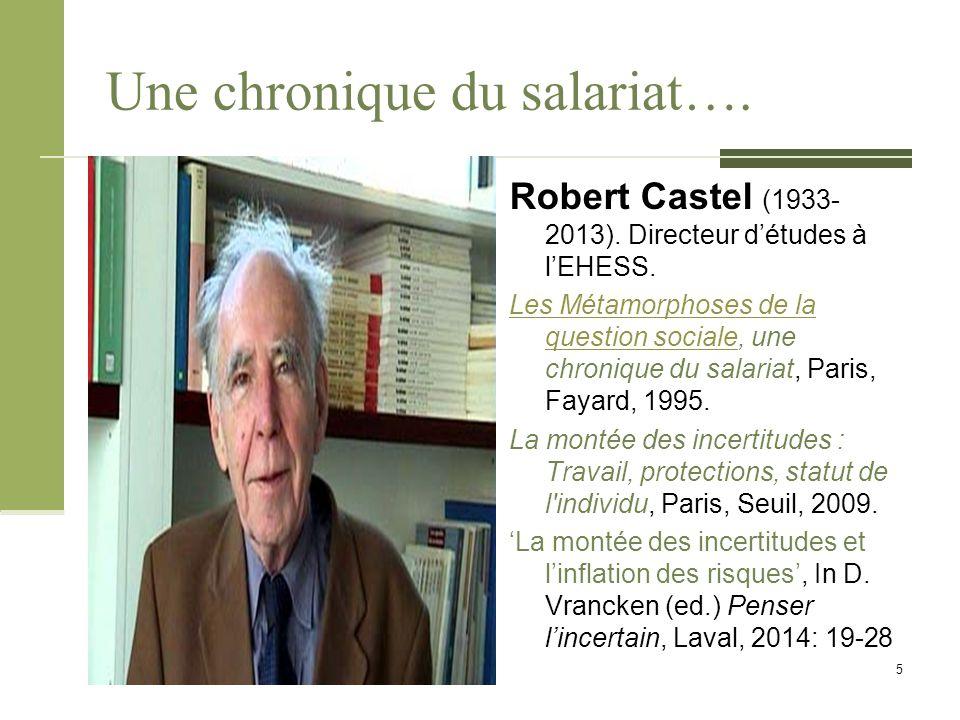 De la « société salariale » à la « désaffiliation » La thèse de Castel est teintée d'androcentrisme (il prend le cas des hommes pour une généralité) et d'un certain francocentrisme (il pense le monde à partir du cas français): 1.