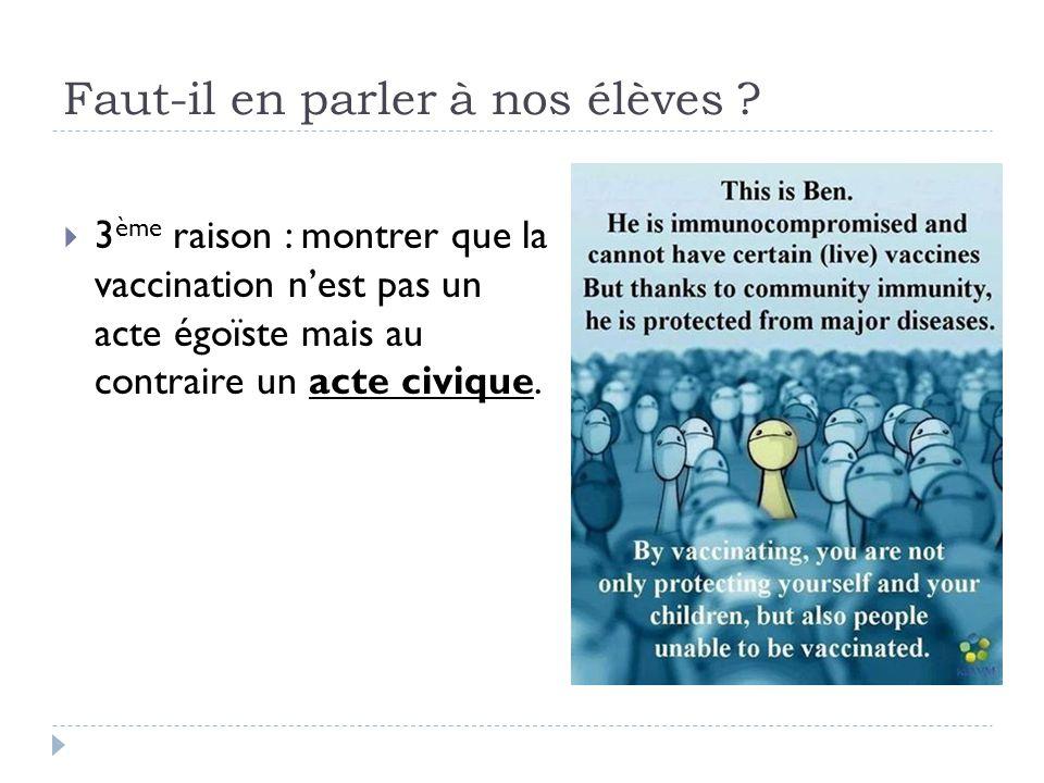 Faut-il en parler à nos élèves ?  3 ème raison : montrer que la vaccination n'est pas un acte égoïste mais au contraire un acte civique.