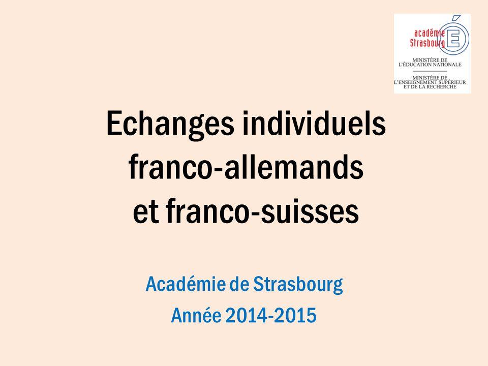 Echanges individuels franco-allemands et franco-suisses Académie de Strasbourg Année 2014-2015