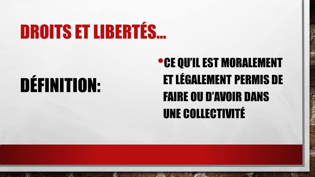 DROITS ET LIBERTÉS CES IDÉES CRÉENT LA FONDATION DE TOUTES LES LOIS ET TOUTES LES NORMES DE LA SOCIÉTÉ… ET… * COMME NOUS AVONS VU, CES DROITS ET LIBERTÉS SONT ÉVOLUTION DEPUIS LE XVIII SIÈCLE (LE 18 IÈME SIÈCLE) (LES ANNÉES 1700)
