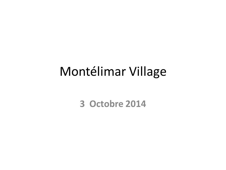 Montélimar Village 3 Octobre 2014