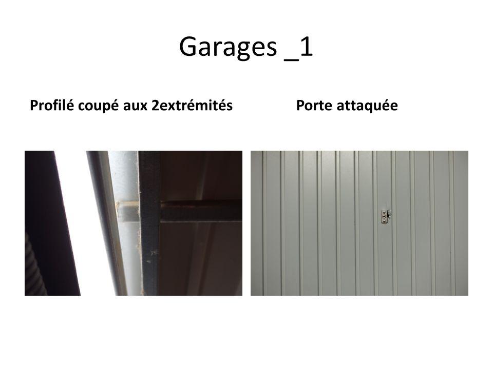 Garages _1 Profilé coupé aux 2extrémités Porte attaquée