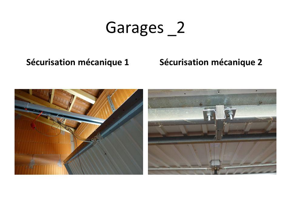 Garages _2 Sécurisation mécanique 1 Sécurisation mécanique 2