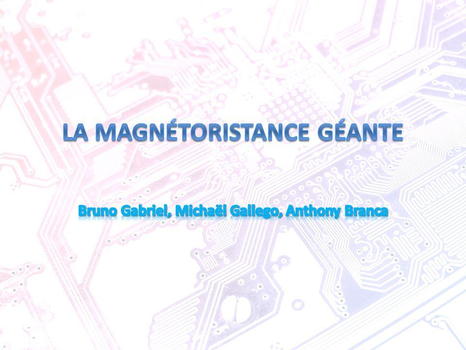 ¤ Les origines de la GMR ¤ Le fonctionnement ¤ Les résultats des expériences ¤ Les applications de la GMR ¤ Conclusion