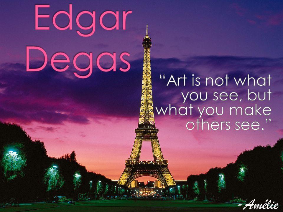  Merci d avoir écouté ma présentation sur Edgar Degas, j espère que vous avez aimé, compris et appris quelque chose de nouveau sur Edgar Degas, un artiste impressionniste.