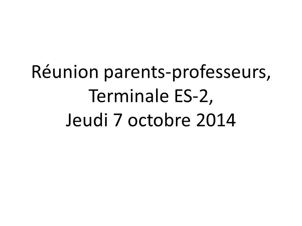 Réunion parents-professeurs, Terminale ES-2, Jeudi 7 octobre 2014