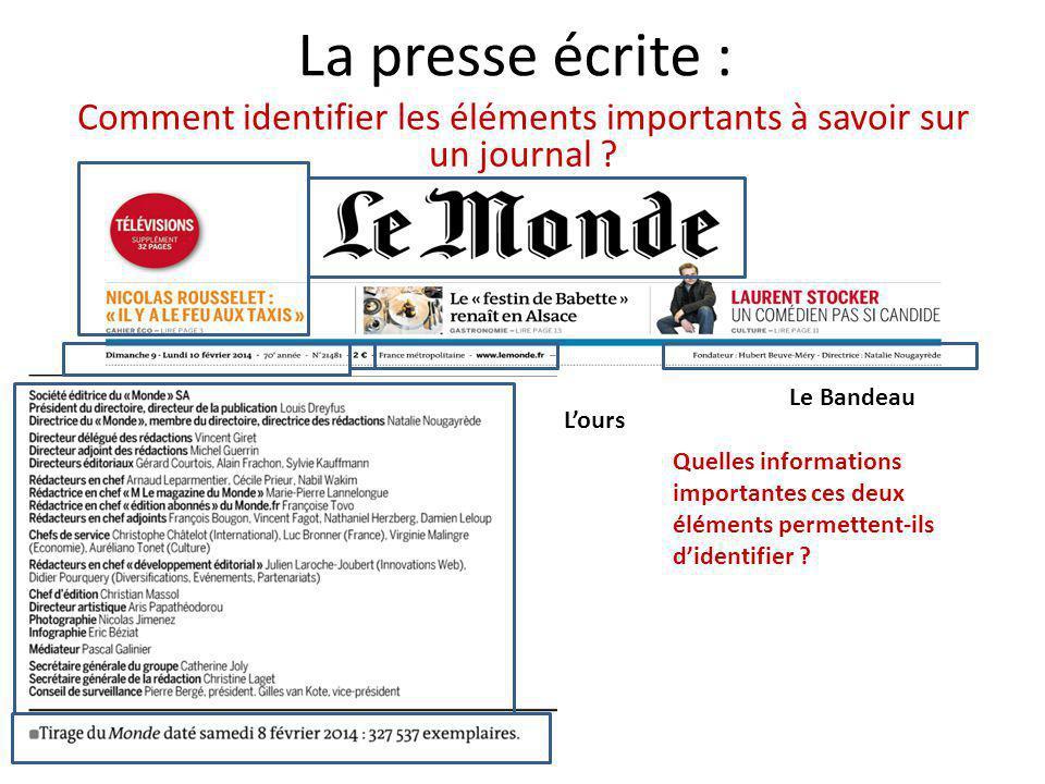 La presse écrite Comment analyser la « Une » d'un quotidien .