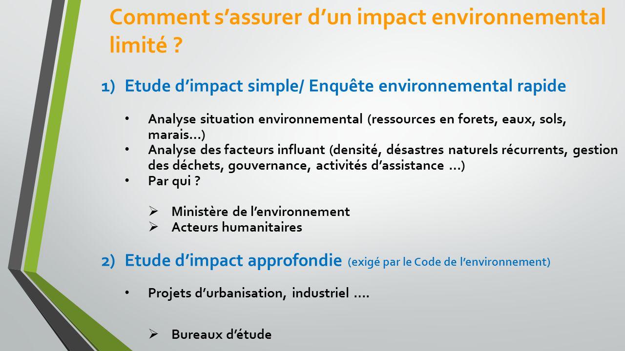Comment s'assurer d'un impact environnemental limité .