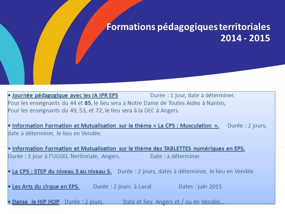 Titre de la Formations pédagogiques territoriales 2014 - 2015 Journée pédagogique avec les IA IPR EPSDurée : 1 jour, date à déterminer. Pour les ensei