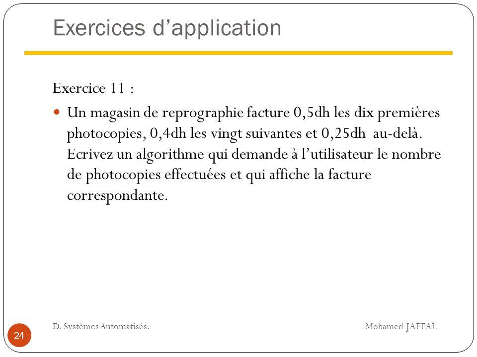 Exercices d'application Exercice 11 : Un magasin de reprographie facture 0,5dh les dix premières photocopies, 0,4dh les vingt suivantes et 0,25dh au-d