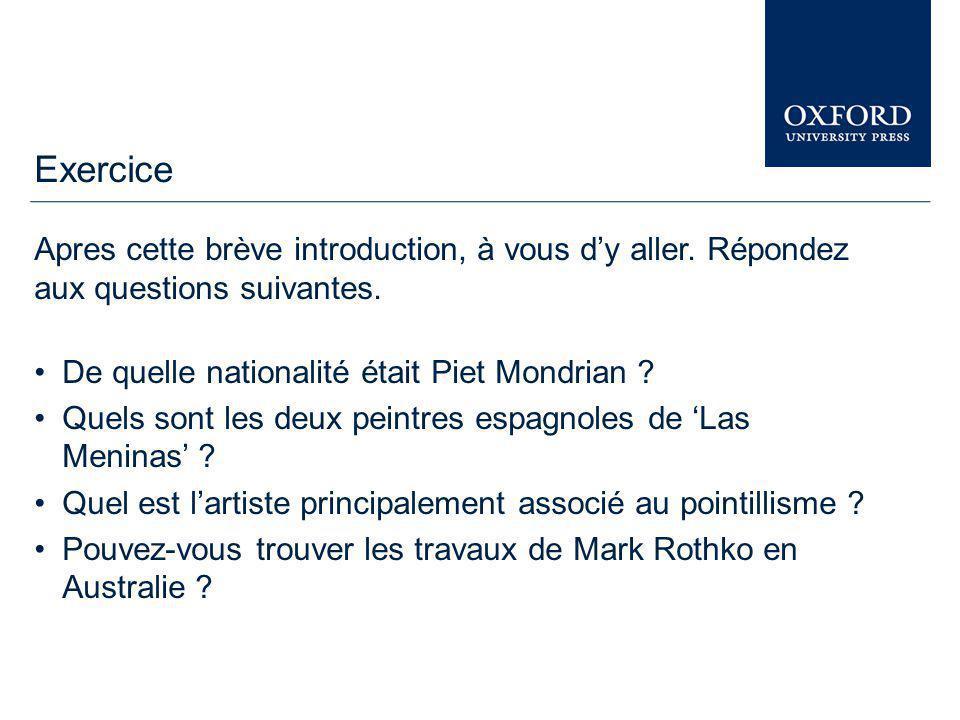www.oxfordartonline.com Vous pouvez, à présent, étendre votre recherche sur d'autres ressources électroniques d' « Oxford University Press » en utilisant la barre « Oxford Index » au bas de la page.