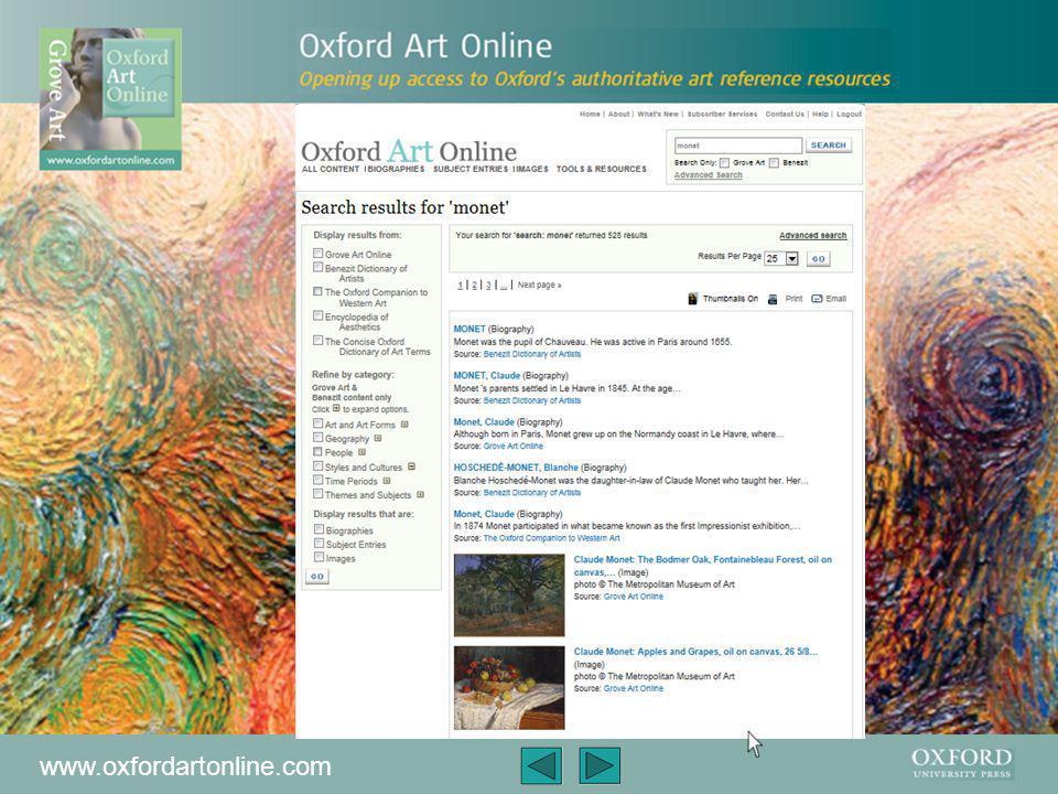 www.oxfordartonline.com Pour rechercher un artiste, un mouvement artistique, l'art dans un certain pays, un sujet comme les planchers ou les jardins, ou même les matières artistiques, il suffit de taper votre entrée dans la fenêtre de recherche standard en haut à droite de la page.