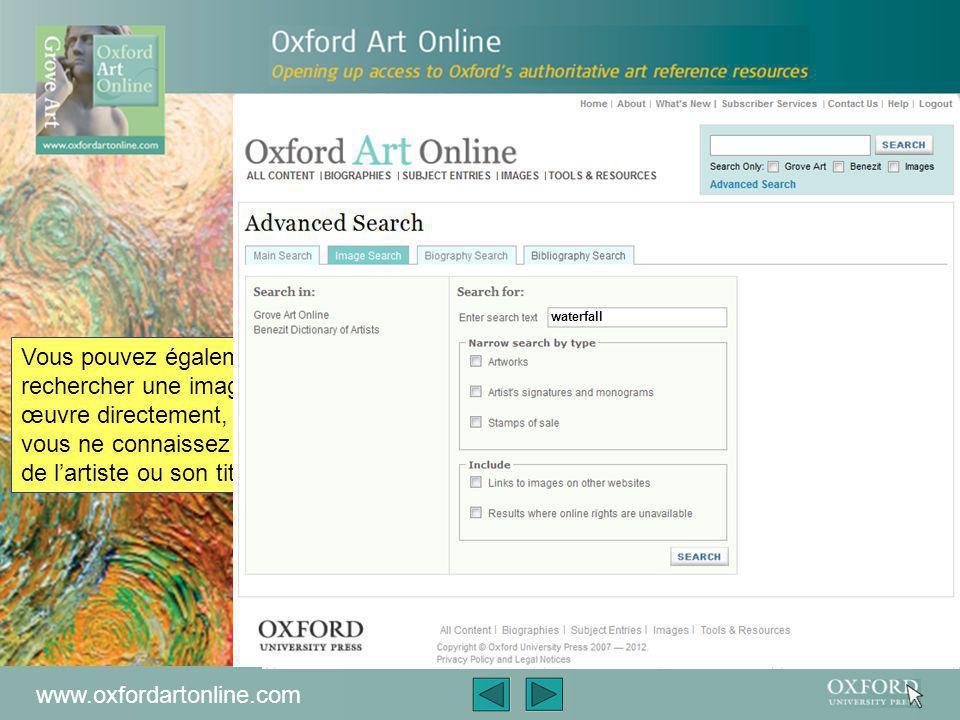 www.oxfordartonline.com Appuyez sur l'onglet « Images », en haut à droite de la page, pour obtenir tous les images sur une même page Faites défiler cette page pour avoir un aperçu des travaux de Monet présents dans les galléries du monde entier.