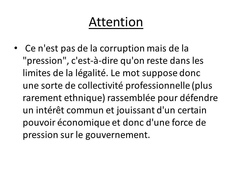 En France, le lobbying a une connotation péjorative et suscite la méfiance car on y voit avant tout une influence corporatiste.