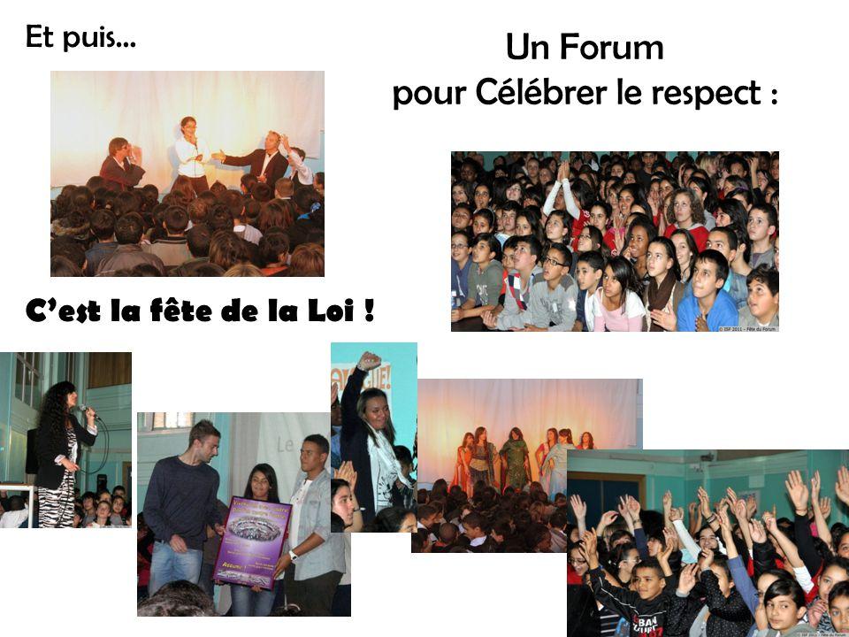 Un Forum pour Célébrer le respect : C'est la fête de la Loi ! Et puis…