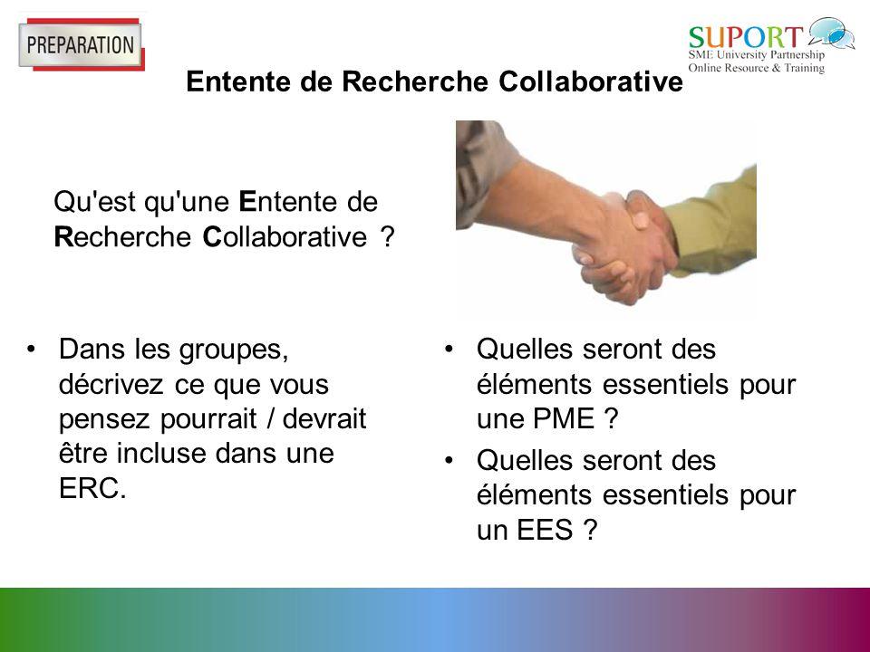 Entente de Recherche Collaborative Qu est qu une Entente de Recherche Collaborative .