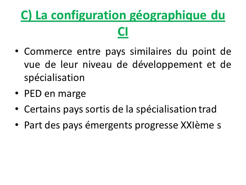 C) La configuration géographique du CI Commerce entre pays similaires du point de vue de leur niveau de développement et de spécialisation PED en marg
