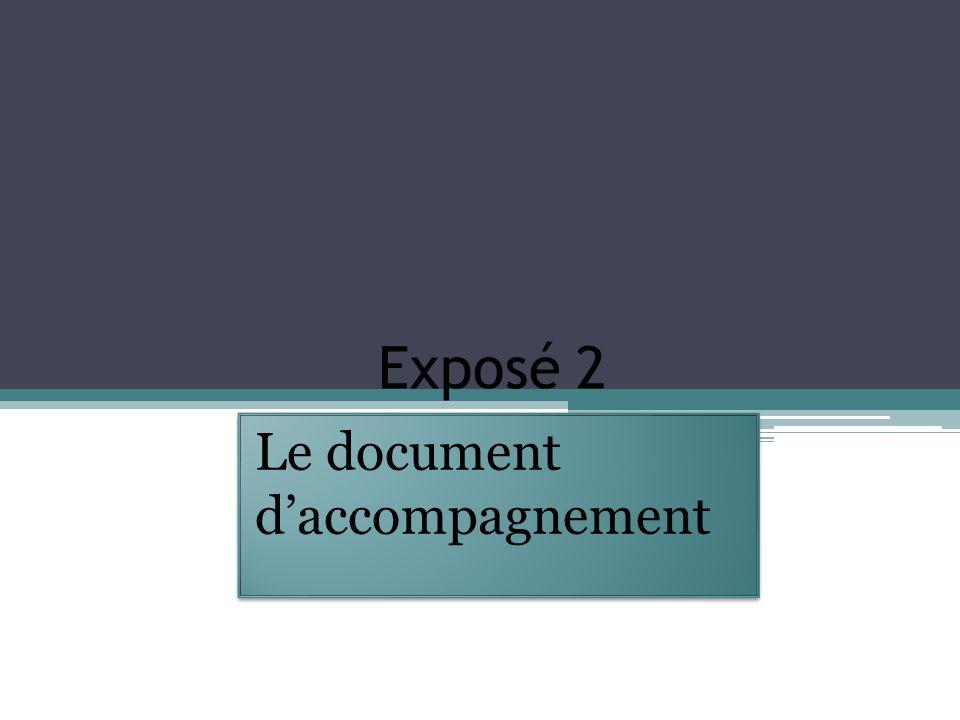 Exposé 2 Le document d'accompagnement