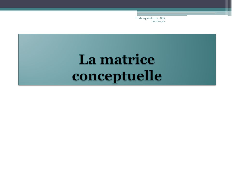 Exemples de - L'oral Ecrit Blida 03 avril 2012 - GSD de français