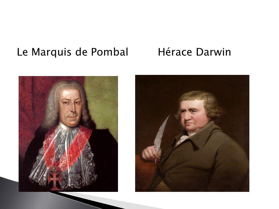 Le Marquis de Pombal Hérace Darwin