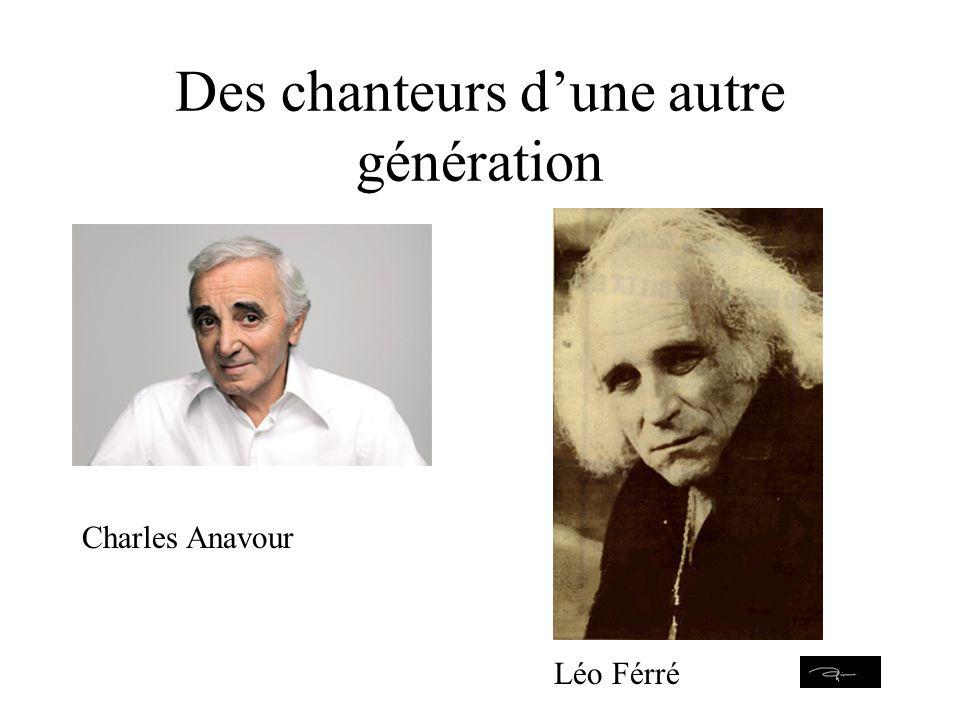 Des chanteurs d'une autre génération Charles Anavour Léo Férré