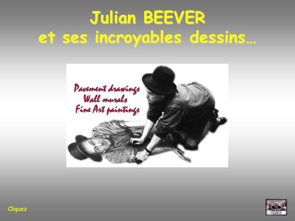 Julian BEEVER et ses incroyables dessins… Cliquez