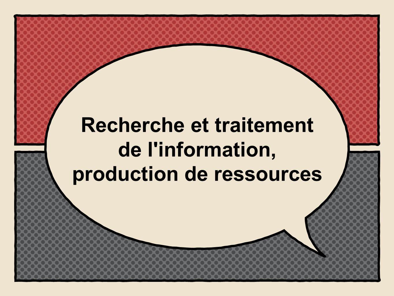 Recherche et traitement de l information, production de ressources