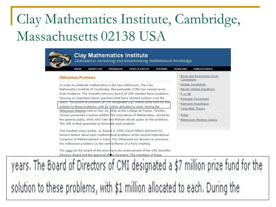 46 Clay Mathematics Institute, Cambridge, Massachusetts 02138 USA