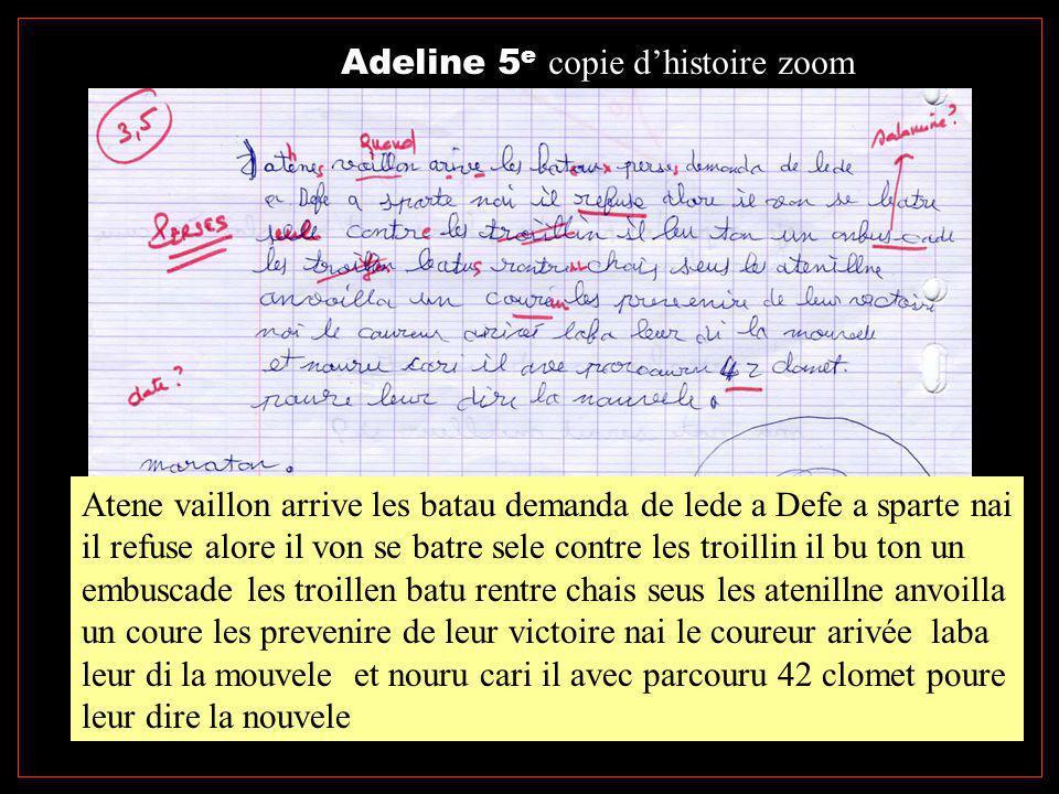 Adeline 5 e copie d'histoire zoom Atene vaillon arrive les batau demanda de lede a Defe a sparte nai il refuse alore il von se batre sele contre les t