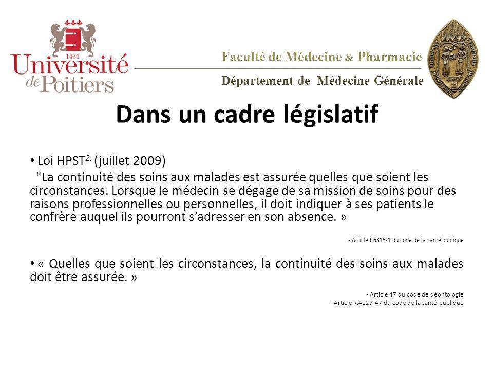 Dans un cadre législatif Loi HPST 2. (juillet 2009)