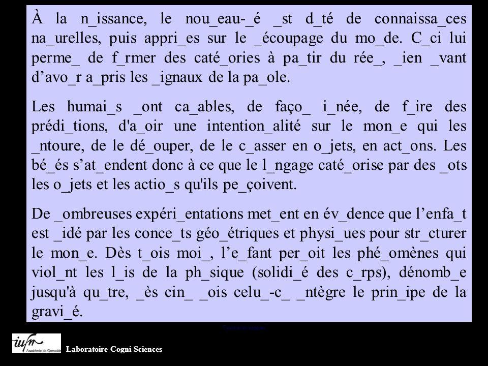 À la n_issance, le nou_eau-_é _st d_té de connaissa_ces na_urelles, puis appri_es sur le _écoupage du mo_de.