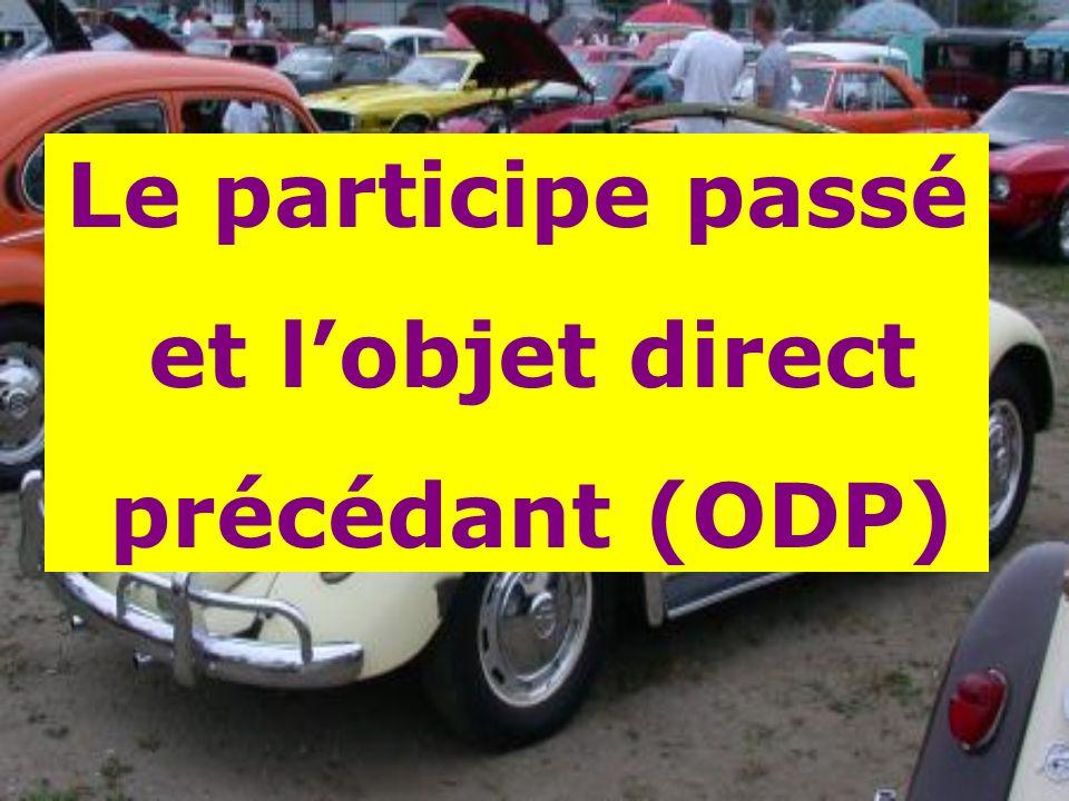 Le participe passé et l'objet direct précédant (ODP)