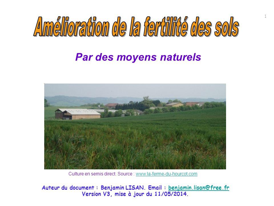 Auteur du document : Benjamin LISAN. Email : benjamin.lisan@free.frbenjamin.lisan@free.fr Version V3, mise à jour du 11/05/2014. 1 Culture en semis di