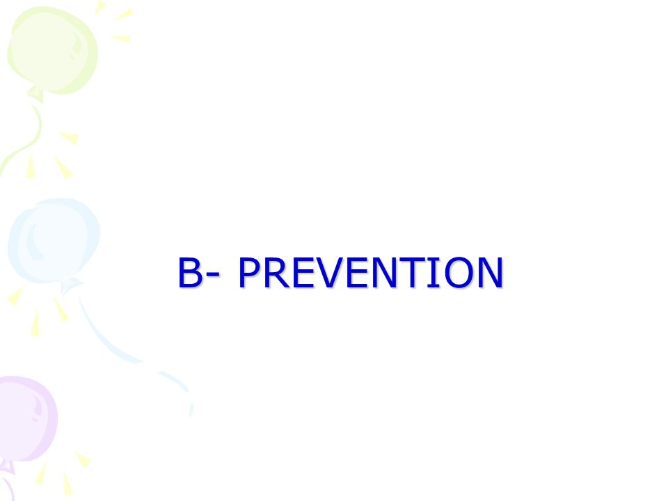 B- PREVENTION